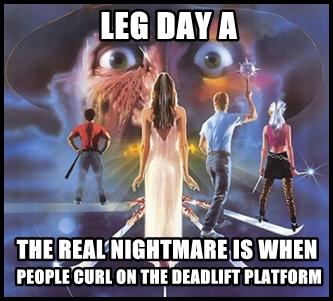 NightmareonLegDayA