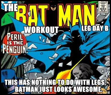 BatmanWorkoutLegDayB